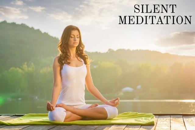 SILENT MEDITATION