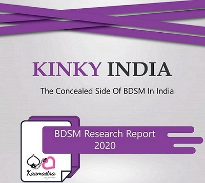 Kaamastra.com released its BDSM Market Report for India for 2021 With lockdowns and work from home, this year has been kinkier than ever in India!